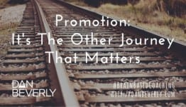 Promotion: It's The Other Journey That Matters