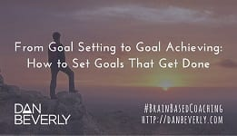 From Goal Setting to Goal Achieving: How to Set Goals That Get Done